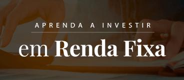 Aprenda a Investir em Renda fixa